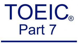 Hướng dẫn luyện thi part 7 TOEIC Reading hiệu quả