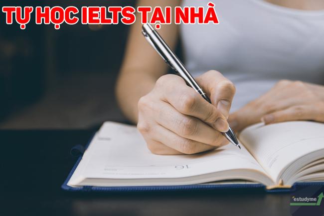 Hướng dẫn tự học IELTS tại nhà, phát triển 4 kỹ năng