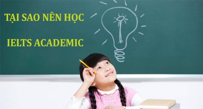 Tại sao nên học ielts academic
